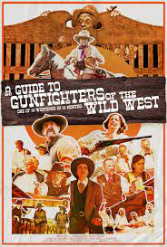 Watch Movie a-guide-to-gunfighters-of-the-wild-west