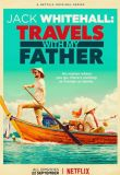 Jack Whitehall: Travels with my Father - Season 1
