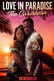 Watch Movie love-in-paradise-the-caribbean-a-90-day-story-season-1