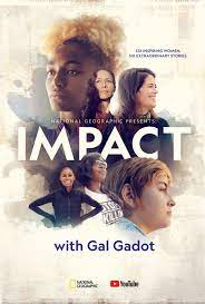 Watch Movie national-geographic-presents-impact-with-gal-gadot-season-1