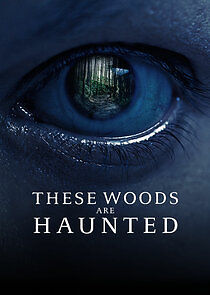 Watch Movie these-woods-are-haunted-season-3
